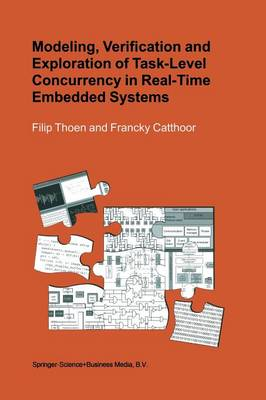 Modeling, Verification and Exploration of Task-Level Concurrency in Real-Time Embedded Systems (Paperback)