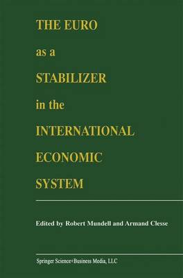 The Euro as a Stabilizer in the International Economic System (Paperback)
