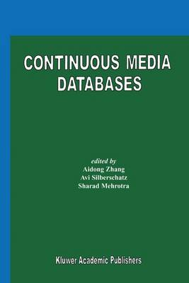Continuous Media Databases (Paperback)