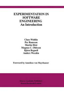Experimentation in Software Engineering: An Introduction - International Series in Software Engineering 6 (Paperback)