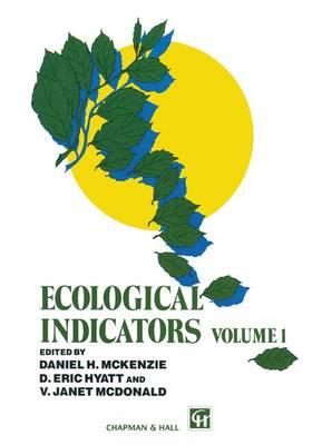 Ecological Indicators: Volume 1 (Paperback)