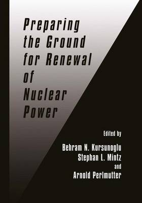 Preparing the Ground for Renewal of Nuclear Power (Paperback)