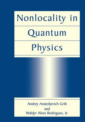 Nonlocality in Quantum Physics (Paperback)