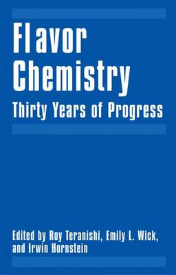 Flavor Chemistry: Thirty Years of Progress (Paperback)