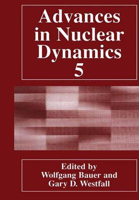 Advances in Nuclear Dynamics 5 (Paperback)