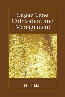 Sugar Cane Cultivation and Management (Paperback)