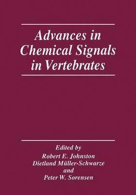 Advances in Chemical Signals in Vertebrates (Paperback)