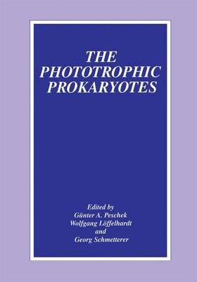 The Phototrophic Prokaryotes (Paperback)