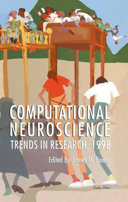 Computational Neuroscience: Trends in Research, 1998 (Paperback)