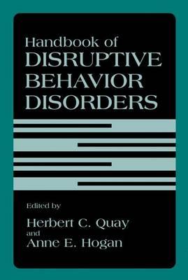 Handbook of Disruptive Behavior Disorders (Paperback)