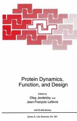 Protein Dynamics, Function, and Design - NATO Science Series A 301 (Paperback)