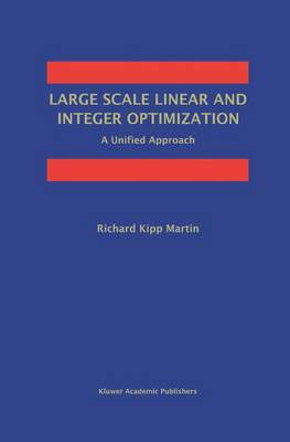 Large Scale Linear and Integer Optimization: A Unified Approach (Paperback)