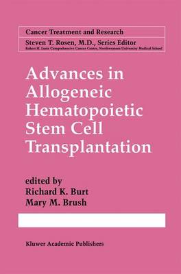 Advances in Allogeneic Hematopoietic Stem Cell Transplantation - Cancer Treatment and Research 101 (Paperback)