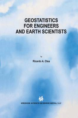 Geostatistics for Engineers and Earth Scientists (Paperback)