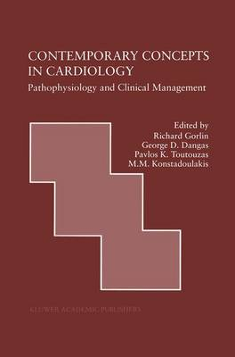 Contemporary Concepts in Cardiology: Pathophysiology and Clinical Management - Developments in Cardiovascular Medicine 217 (Paperback)