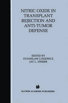 Nitric Oxide in Transplant Rejection and Anti-Tumor Defense (Paperback)