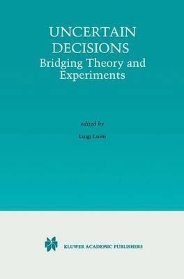Uncertain Decisions: Bridging Theory and Experiments (Paperback)
