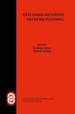 Telecommunications Network Planning - Centre for Research on Transportation (Paperback)