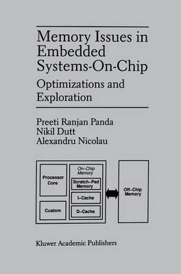 Memory Issues in Embedded Systems-on-Chip: Optimizations and Exploration (Paperback)