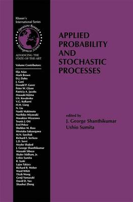 Applied Probability and Stochastic Processes - International Series in Operations Research & Management Science 19 (Paperback)