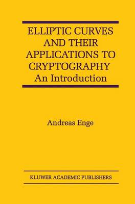 Elliptic Curves and Their Applications to Cryptography: An Introduction (Paperback)