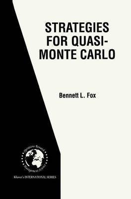 Strategies for Quasi-Monte Carlo - International Series in Operations Research & Management Science 22 (Paperback)