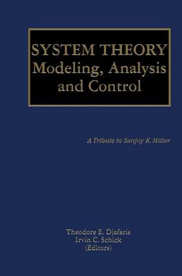 System Theory: Modeling, Analysis and Control - The Springer International Series in Engineering and Computer Science 518 (Paperback)