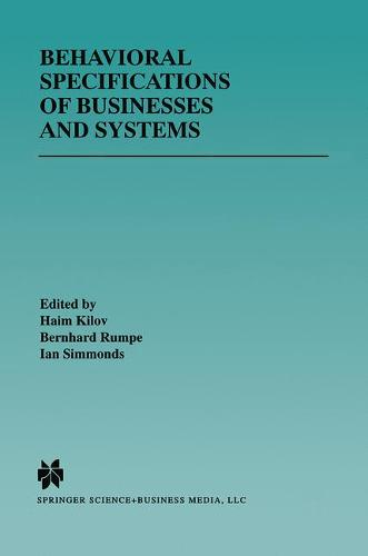Behavioral Specifications of Businesses and Systems - The Springer International Series in Engineering and Computer Science 523 (Paperback)