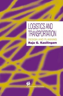 Logistics and Transportation: Design and planning (Paperback)