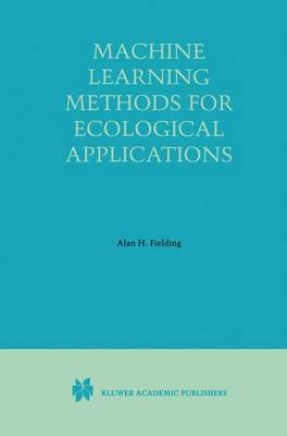 Machine Learning Methods for Ecological Applications (Paperback)