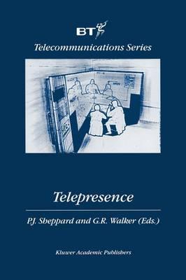 Telepresence - BT Telecommunications Series 16 (Paperback)