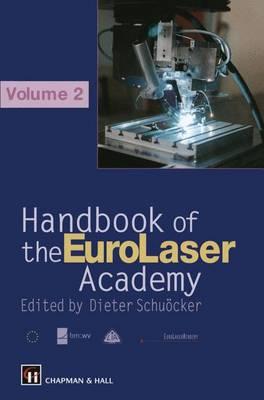 Handbook of the EuroLaser Academy: Volume 2 (Paperback)