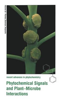 Phytochemical Signals and Plant-Microbe Interactions - Recent Advances in Phytochemistry 32 (Paperback)