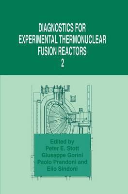 Diagnostics for Experimental Thermonuclear Fusion Reactors 2 (Paperback)