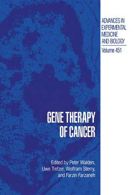 Gene Therapy of Cancer - Advances in Experimental Medicine and Biology 451 (Paperback)