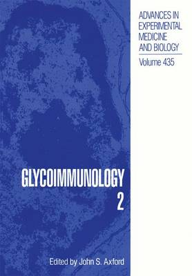 Glycoimmunology 2 - Advances in Experimental Medicine and Biology 435 (Paperback)