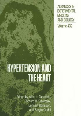 Hypertension and the Heart - Advances in Experimental Medicine and Biology 432 (Paperback)