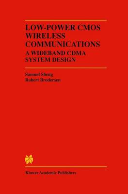 Low-Power CMOS Wireless Communications: A Wideband CDMA System Design (Paperback)