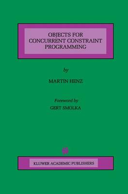 Objects for Concurrent Constraint Programming - The Springer International Series in Engineering and Computer Science 426 (Paperback)