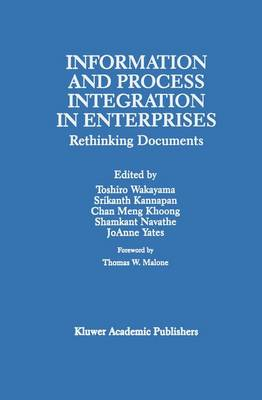 Information and Process Integration in Enterprises: Rethinking Documents - The Springer International Series in Engineering and Computer Science 428 (Paperback)