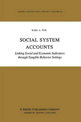 Social System Accounts: Linking Social and Economic Indicators through Tangible Behavior Settings - Developments in Cardiovascular Medicine 199 (Paperback)