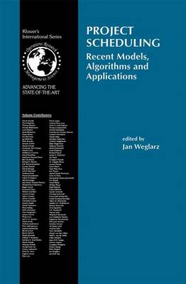 Project Scheduling: Recent Models, Algorithms and Applications - International Series in Operations Research & Management Science 14 (Paperback)