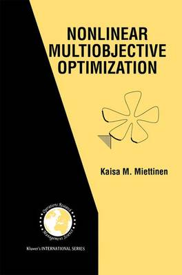 Nonlinear Multiobjective Optimization - International Series in Operations Research & Management Science 12 (Paperback)