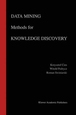 Data Mining Methods for Knowledge Discovery - The Springer International Series in Engineering and Computer Science 458 (Paperback)