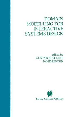 Domain Modelling for Interactive Systems Design (Paperback)