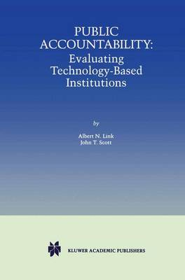 Public Accountability: Evaluating Technology-Based Institutions (Paperback)