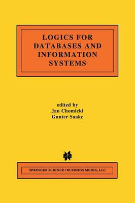 Logics for Databases and Information Systems - The Springer International Series in Engineering and Computer Science 436 (Paperback)