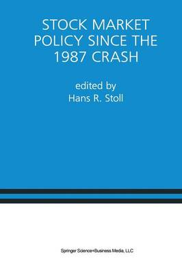 Stock Market Policy Since the 1987 Crash: A Special Issue of the Journal of Financial Services Research (Paperback)
