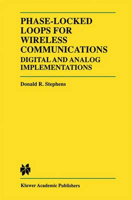 Phase-Locked Loops for Wireless Communications: Digital and Analog Implementation (Paperback)