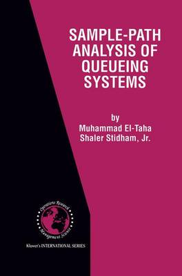 Sample-Path Analysis of Queueing Systems - International Series in Operations Research & Management Science 11 (Paperback)